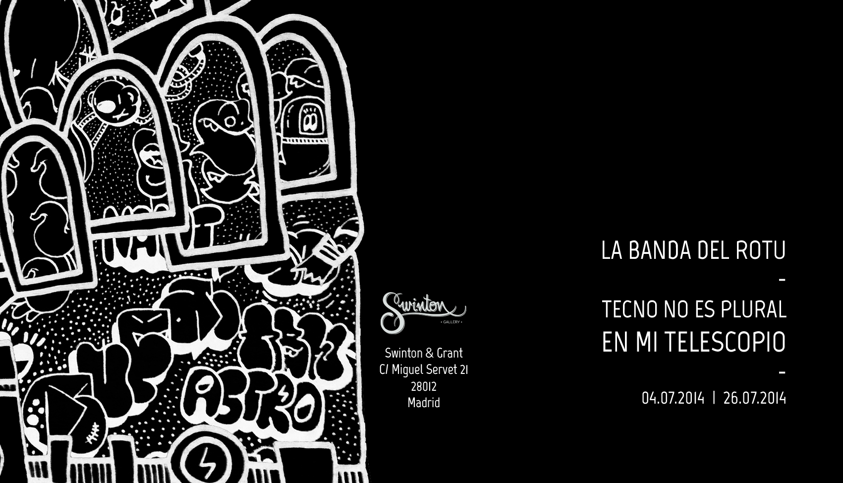 Solo show de La Banda del Rotu en Swington Gallery